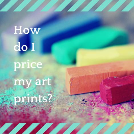 How To Price Art Prints