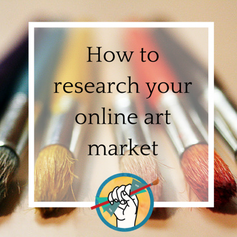 How to Research Your Online Art Market