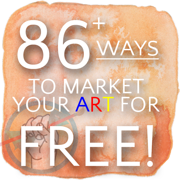 86+ FREE Ways to Market Your Art