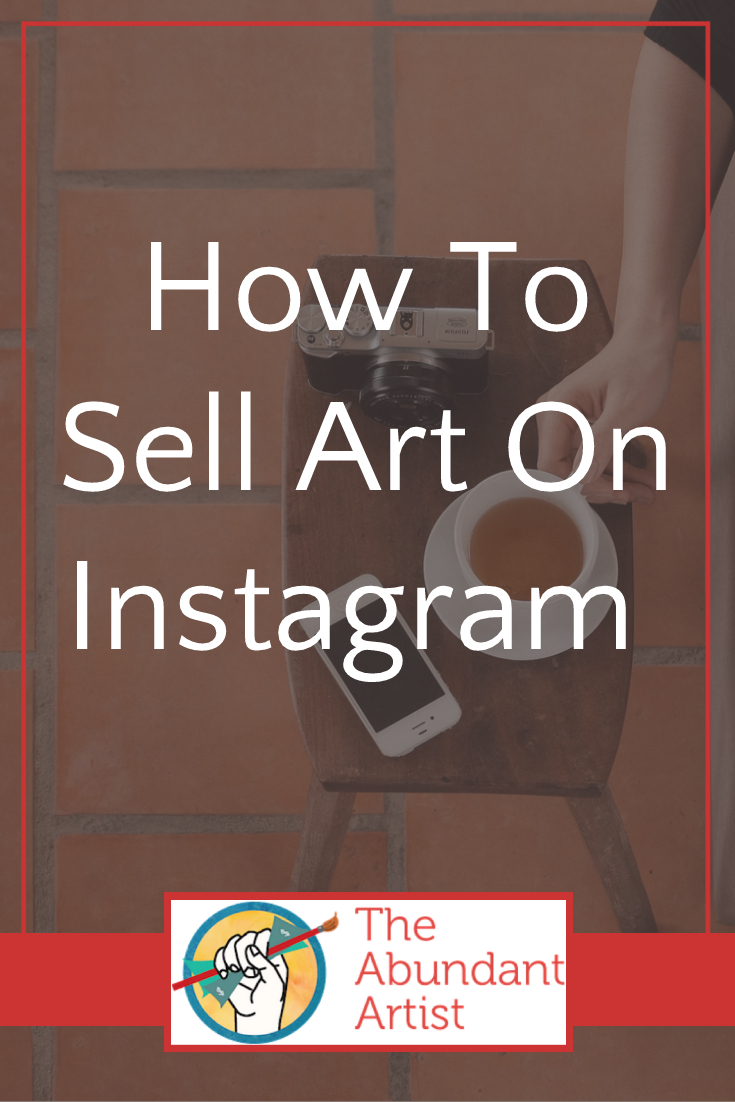 How to Sell Art on Instagram - Online Marketing for Artists -