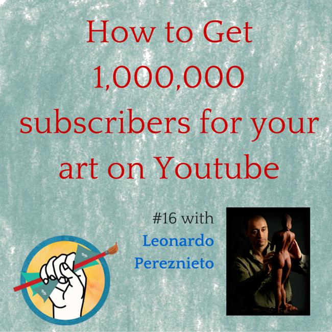 How Artist Leonardo Pereznieto Got 1,000,000 Subscribers on Youtube