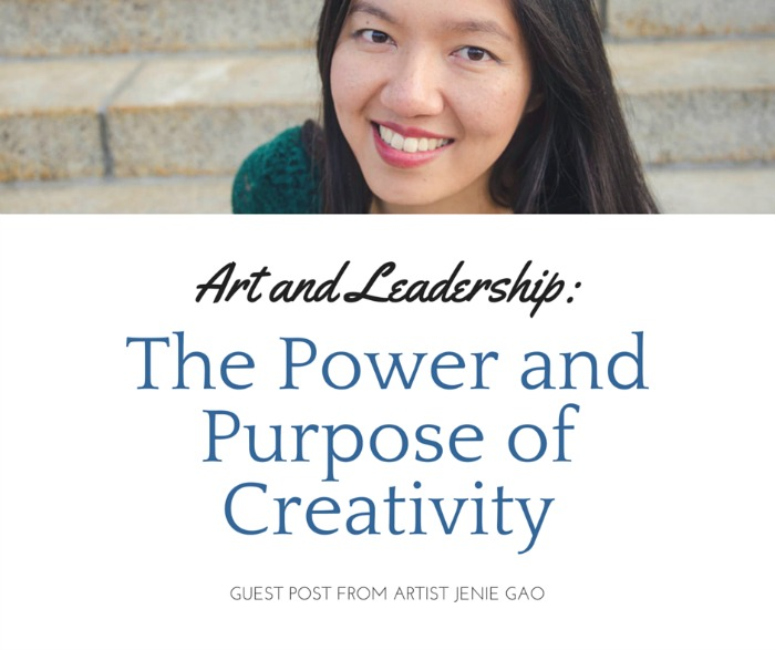 Art and Leadership: The Power and Purpose of Creativity