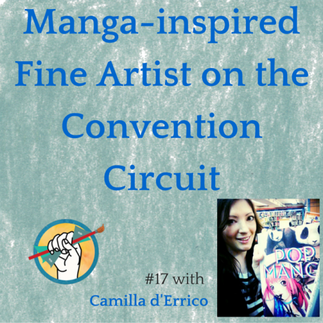 Manga-inspired Fine Artist Camilla d'Errico on the Convention Circuit