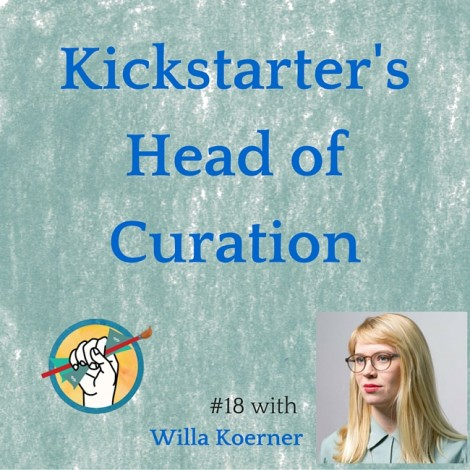 Willa Koerner: Kickstarter's Head of Curation