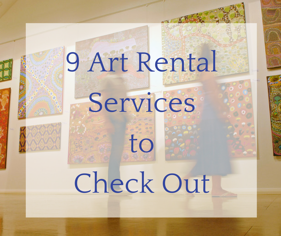 9 Art Rental Services To Check Out Online Marketing For