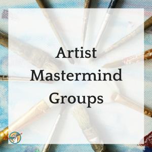 Artist Mastermind Groups