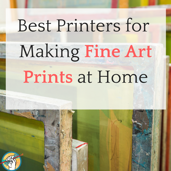 the best printers for printing your art at home online marketing