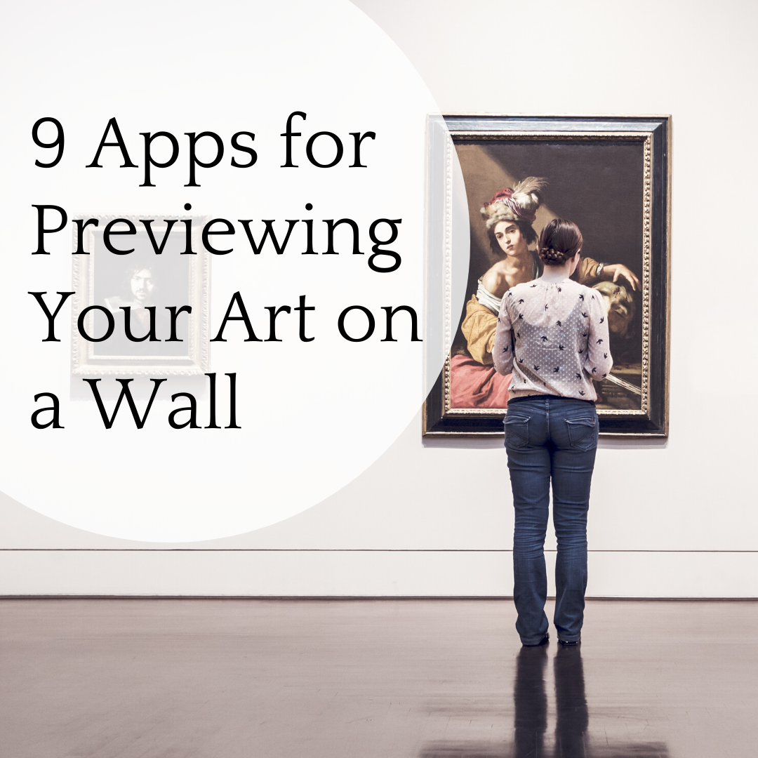Top Apps For Previewing Your Art On A Wall Online Marketing For Artists