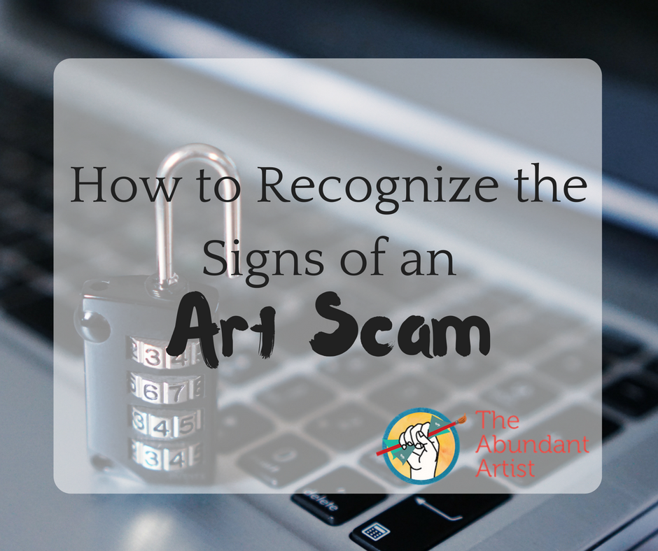 How to Recognize the Signs of an Art Scam