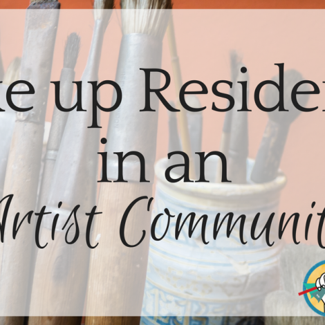 Take up Residence in an Artist Community