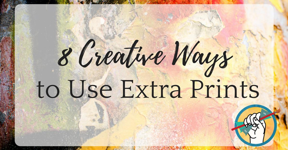 8 Creative Ways to Use Extra Prints