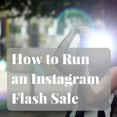 How to Run an Instagram Flash Sale