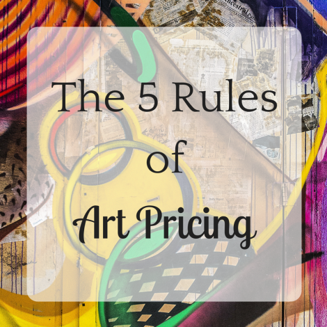 The 5 Rules of Art Pricing