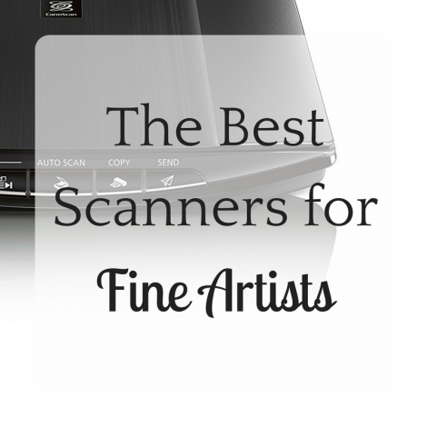 The Best Scanners for Fine Artists