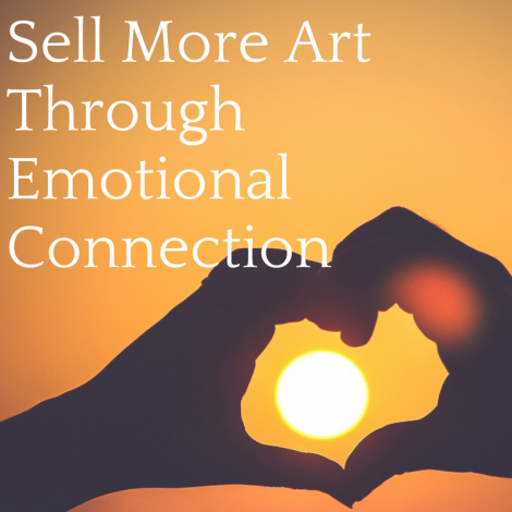 Sell More Art Through Emotional Connection