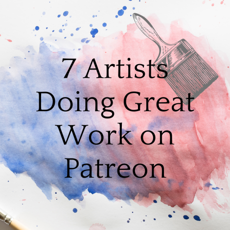 7 Fine Artists Killin' it on Patreon
