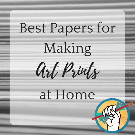 Best Papers for Making Art Prints at Home