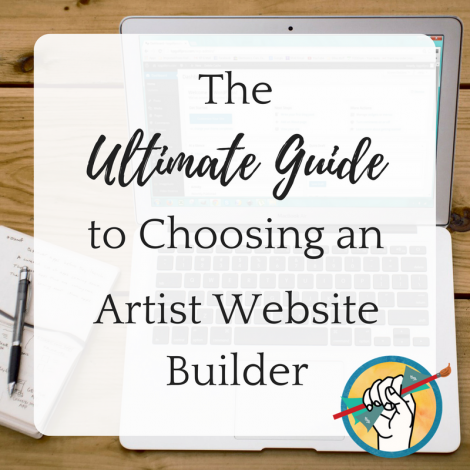 The Ultimate Guide to Choosing An Artist Website Builder