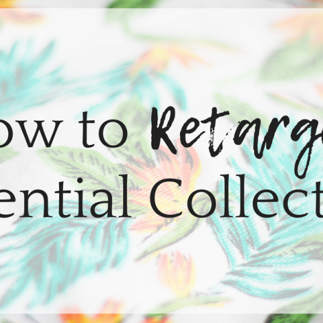 How to Retarget Potential Collectors After They Leave Your Site