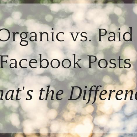 The Difference Between Organic and Paid Facebook Posts