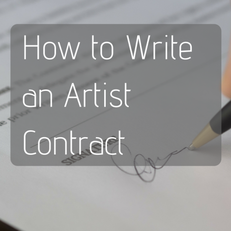Resources for Writing a Solid Artist Contract