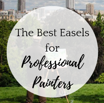 The Best Easels for Professional Painters