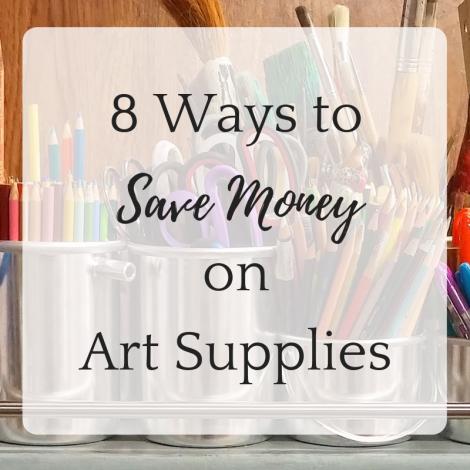 8 Ways to Save Money on Art Supplies