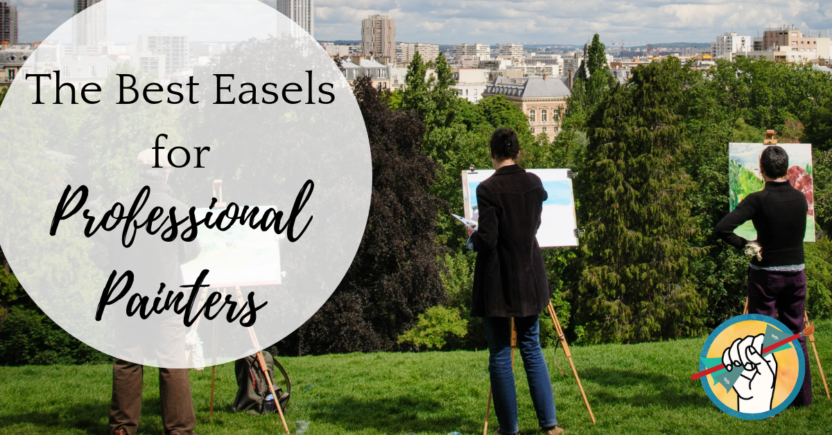 Best Easels for Professional Painters