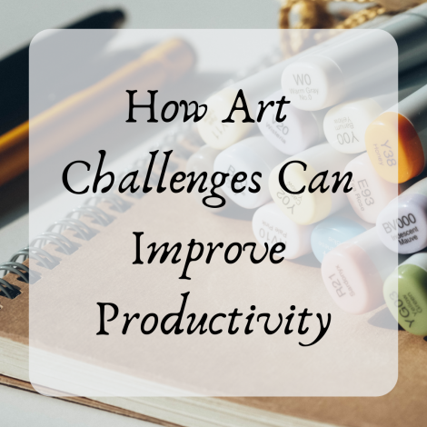 How Art Challenges Can Improve Productivity