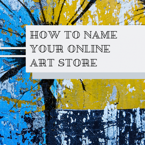 How to Name Your Online Art Store