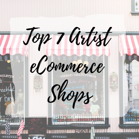 Top 7 Artist eCommerce Shops
