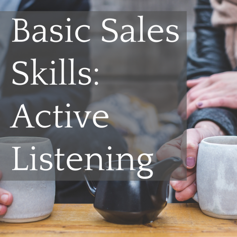 Basic Sales Skills: Active Listening