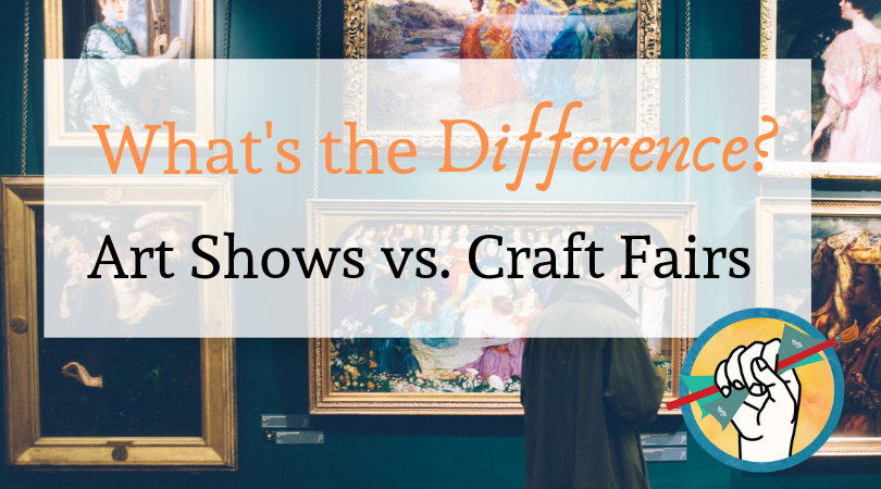 What S The Difference Between An Art Show And A Craft Fair Online Marketing For Artists