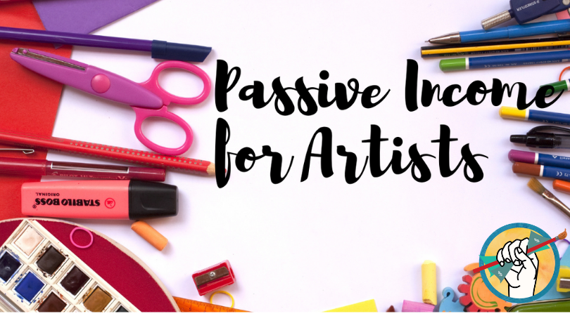 Passive Income for Artists