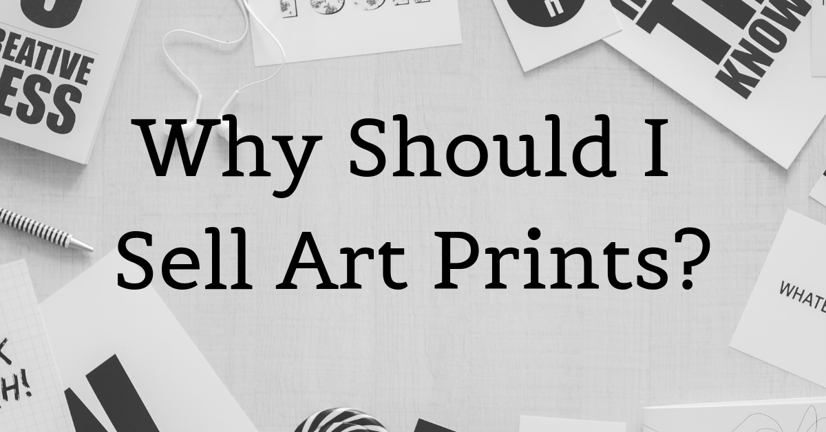 How to Sell Art Prints Online - Online Marketing for Artists -